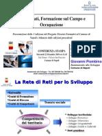 Tirocini formativi per l'occupazione - Bilancio Tirocini Formativi Per l'Occupazione Precedenti Edizioni