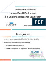 IMC 2011, Measurement and Evaluation of a Real World Deployment of a Challenge-Response Spam Filter