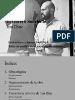 El Obrero Sonriente Jim Dine