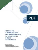 CRÍTICA DEL NEOLIBERALISMO Y CONSERVADORISMO A LA LOGSE POR SU DERIVA ROUSSONIANA