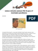 Dilma e Ricardo assinam PAC II para 17 municípios paraibanos