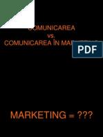 CURSUL 1 - Comunicarea in Marketing