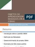 Objetos de Aprendizagem Baseados Em Agentes (OBAA)