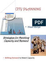 Strategies for Matching Capacity and Demand