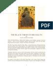 The Black Virgin Offerings