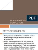 Horizontal Well Completion