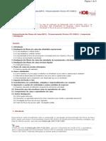 Demonstração dos Fluxos de Caixa (DFC) - Pronunciamento Técnico CPC 03(R1) - Composição e divulgação