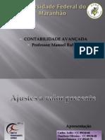 AVP – Ajuste a Valor Presente. CPC 12