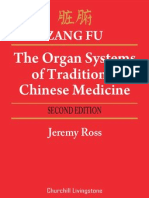 Zang Fu - The Organ Systems of Traditional Chinese Medicine - Jeremy Ross