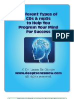 Different Types of CDs & mp3s for Programming Your Subconscious Mind