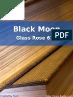 Glass Rose 610 - Black Moon