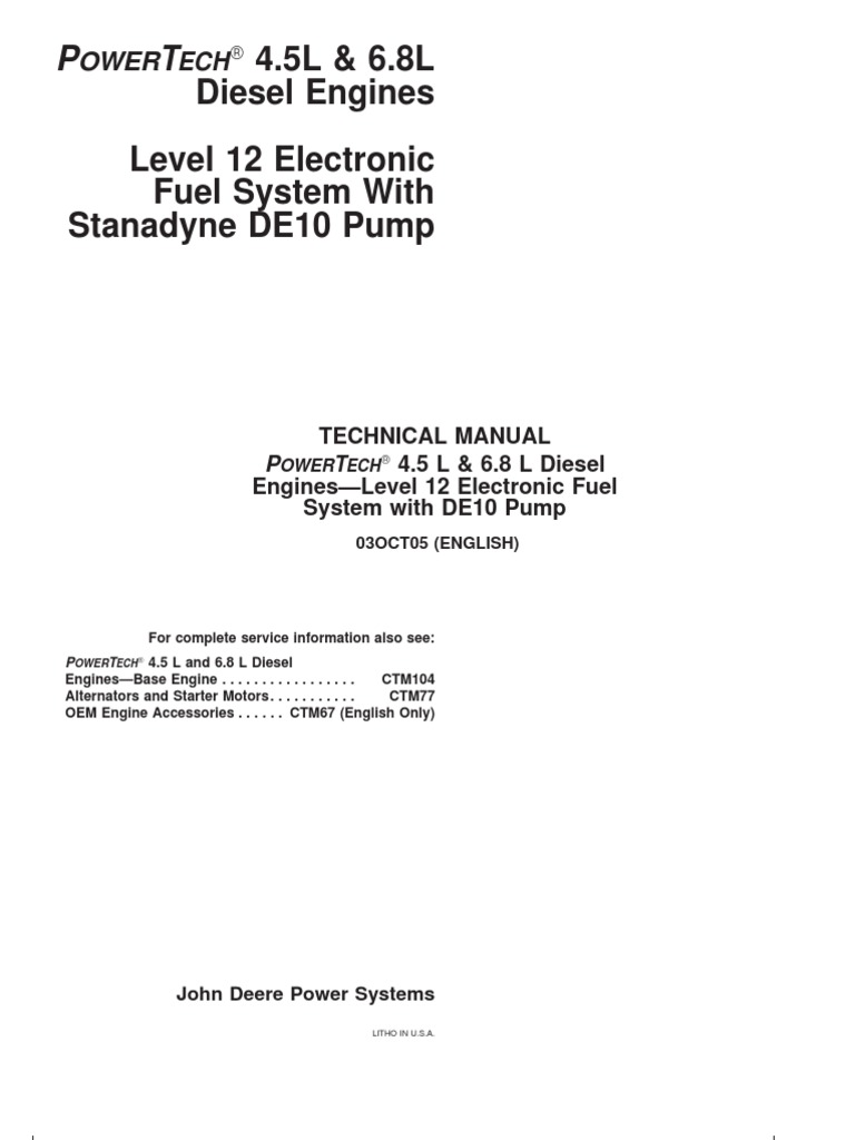 PowerTech 4.5L &6.8L Diesel Engines - Level 12 Electronic Fuel System- Stanadyne DE10 Pump-CTM331 | Internal Combustion Engine | Biodiesel