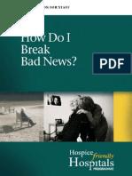 How Do I Break Bad News