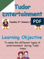 Tudor - Lesson 1 Entertainment
