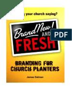 Branding for Church Planters JIM DALMAN So So