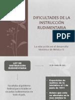 DIFICULTADES DE LA INSTRUCCIÓN RUDIMENTARIA