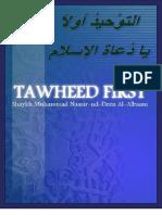 Tawheed First by Shaikh Muhammd Nasirudeen Al-Albaani