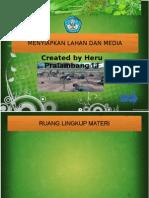 Menyiapkan Lahan Dan Media Pertanian