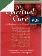 The Spiritual Cure - An Explanation of Surah Fatiha Imam Ibn Qayyim al-Jawziyyah