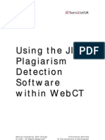 Using the JISC Plagiarism Detection Software Within WebCT