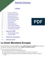 La Union Monetaria Europa - Antecedentes, Historia y Situación