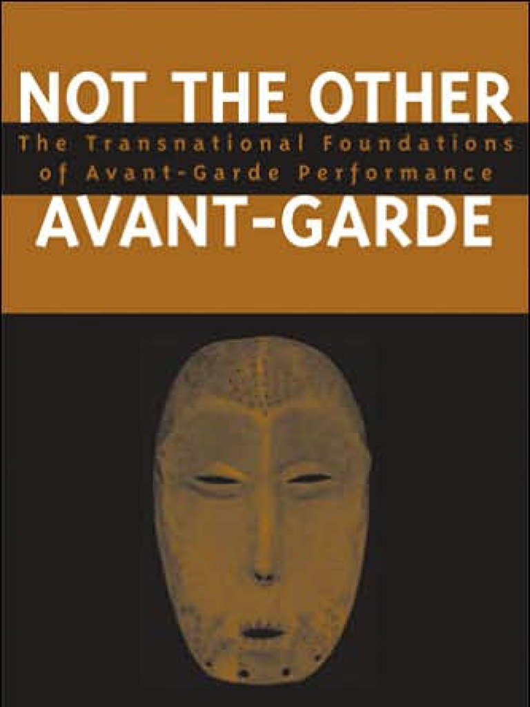 Not the other avant garde the transnational foundations of avant not the other avant garde the transnational foundations of avant garde avant garde aesthetics fandeluxe Images