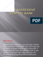 Most Aggressive Central Bank