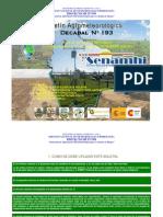3er Decadal Diciembre 2011 - Chaco - Bermejo Camiri, Villa Montes y Yacuiba