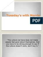 Tuesday's with Morrie