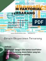 DESAIN FAKTORIAL TERSARANG