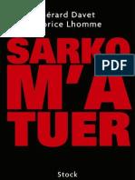 Sarko m'a tuer-Gerard Davet&Gérard Lhomme