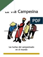 Vía Campesina - Las luchas del campesinado en el mundo