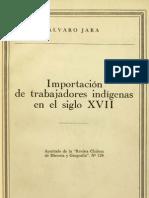 A. Jara. Importación de mano Indígena en Chile, siglo XVII