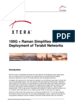 XTERA 2011 White Paper 100g Plus Raman Simplifies the Deployment of Terabit Networks
