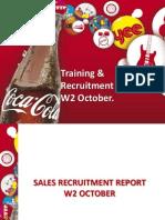 Training & Recruitment Report W2 Oct