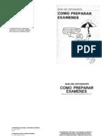 Como Preparar Examenes- Guia Del Estudiante - UNAM SEP