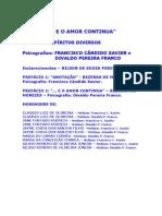 [Livro Espirita] E O Amor Continua - Espiritos Diversos (Divaldo Pereira Franco E Chico Xavier) Espiritismo