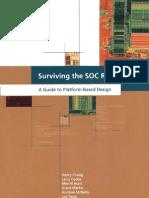 Surviving the SOC Revolution - A Guide to Platform-Based Design