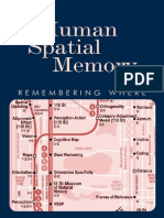 Human Spatial Memory Remembering Where