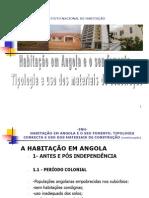 habitao-em-angola-fomento-e-tipologia-correcta-e-uso-dos-mat-de-construo-iiippt3059