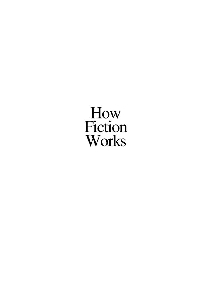 0719ce19730b63 How Fiction Works - Oakley Hall