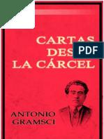 Antonio Gramsci. Cartas Desde La Carcel. Caracas, El Perro y La Rana, 2006.