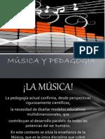 La Musica y La Pedagogia
