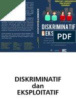 Diskriminatif Dan Eksploitatif - Praktek Kerja Kontrak & Outsourcing Buruh Di Sektor Industri Metal Di Indonesia