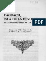 Caguach, isla de la devoción.