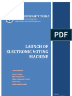 Project Launch (Electronic Voting Machine)