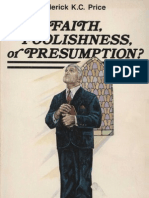 Faith Foolishness or Presumption - Price