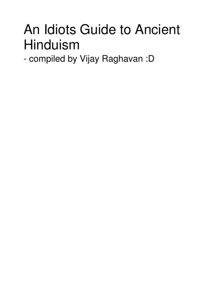 an idiots guide to hinduism vedas hindu texts