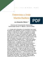 Entrevista de Jesús Martín-Barbero con Alejandra Walzer