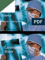 Cardiogenic Shock and Pulmonary Edema